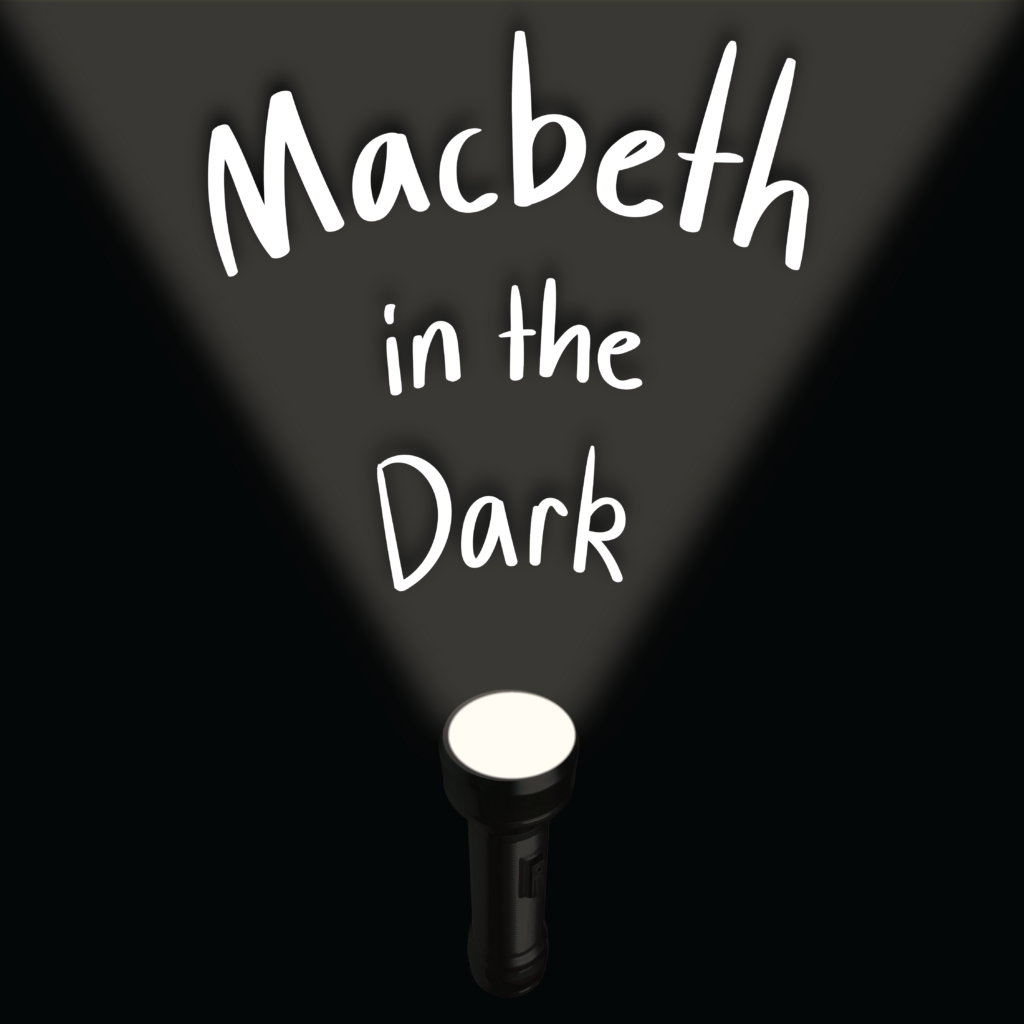 This image links to information about QSE's radio play, Macbeth in the Dark