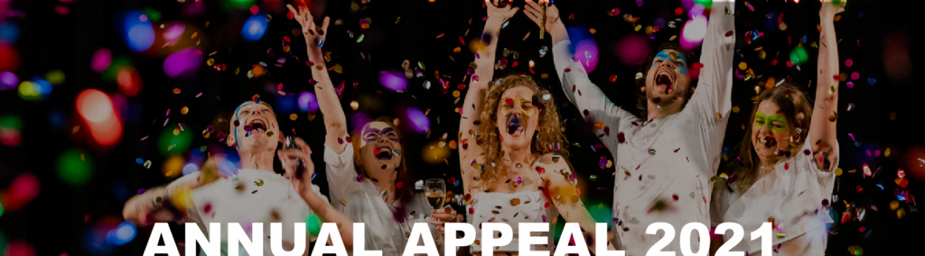 """Five people in white shirts. They are laughing, cheering and throwing their hands in the air. They have masks painted on their faces and confetti is falling. Text reads """"Annual Appeal 2021""""."""