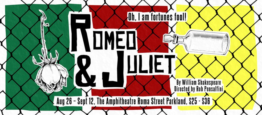 Romeo & Juliet August 26th - September 12th